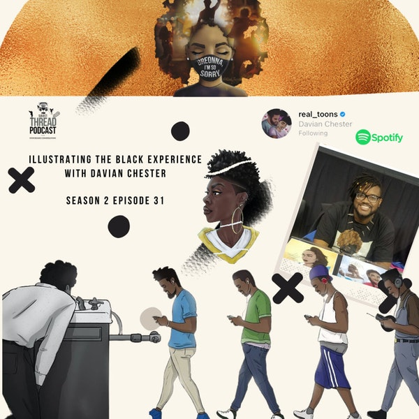 Illustrating The Black Experience With Davian Chester S 2 E 31 Image