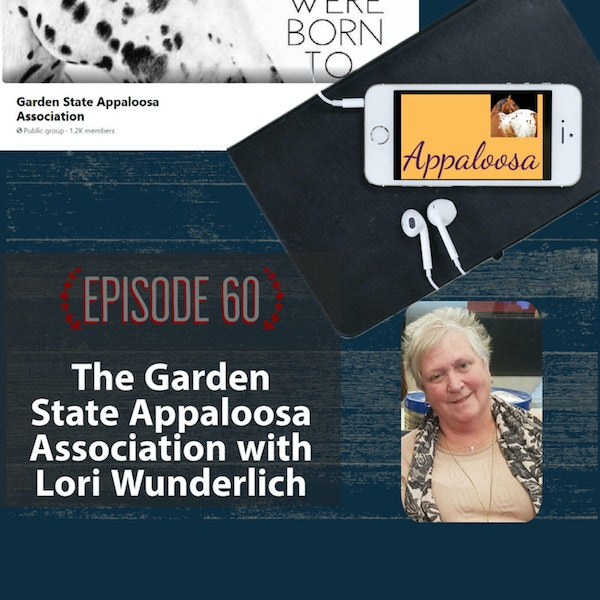 The Success of the Garden State Appaloosa Association with Lori Wunderlich Image