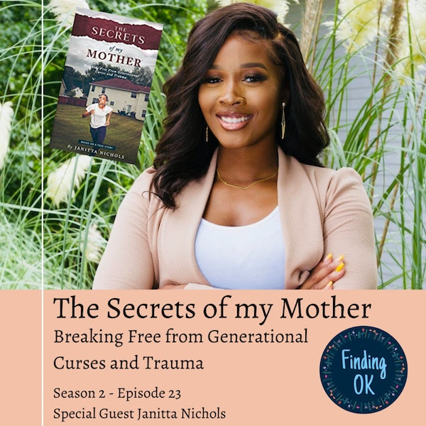 The Secrets of My Mother - Breaking Free from Generational Curses and Trauma Image