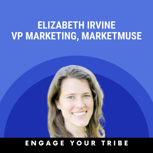 Earning trust by being a content therapist w/ Elizabeth Irvine Image