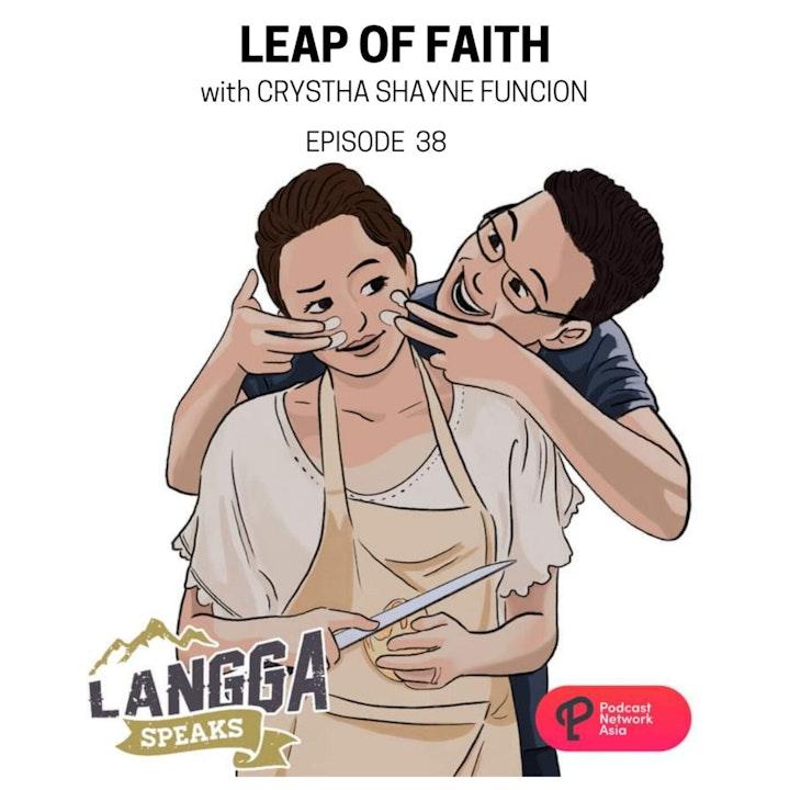 LSP 38: Leap of Faith with Crystha Shayne Funcion