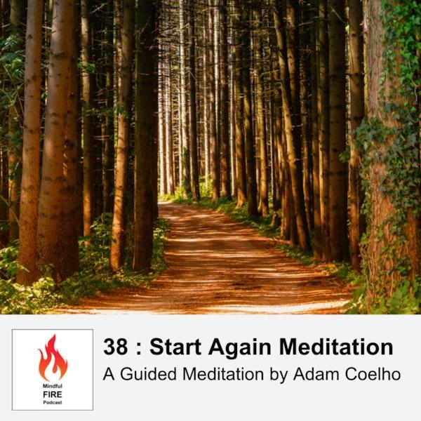 38 : Start Again Meditation Image