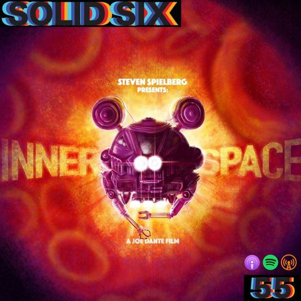 Episode 55: Innerspace