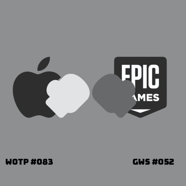 Apple V. Epic... Who won? Who lost? - GWS#052
