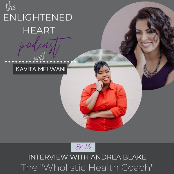 "Interview with Andrea Blake The ""Wholistic Health Coach"" Image"