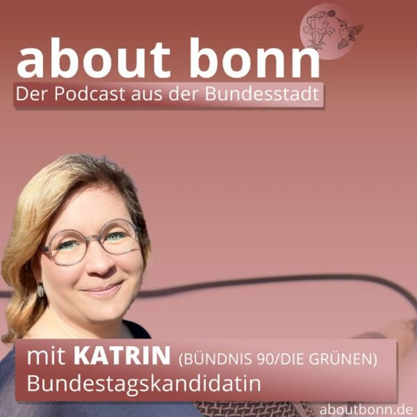 #btw21 Katrin für mehr Klimaschutz! (mit Katrin Uhlig, Bündnis 90/Die Grünen)
