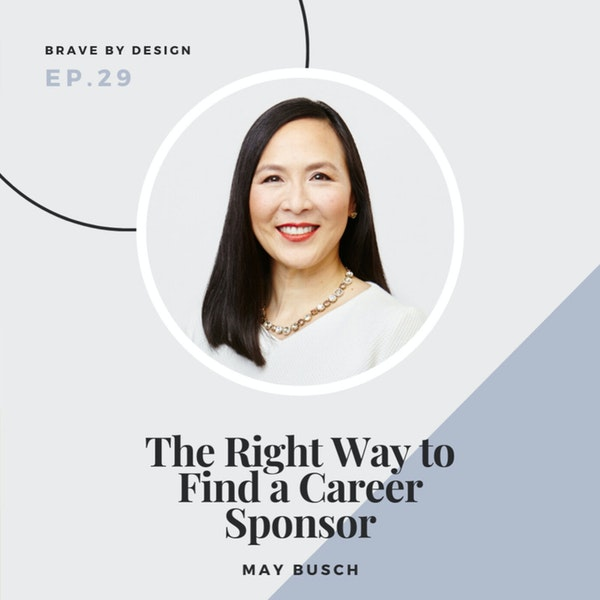 The Right Way to Find a Career Sponsor with May Busch Image