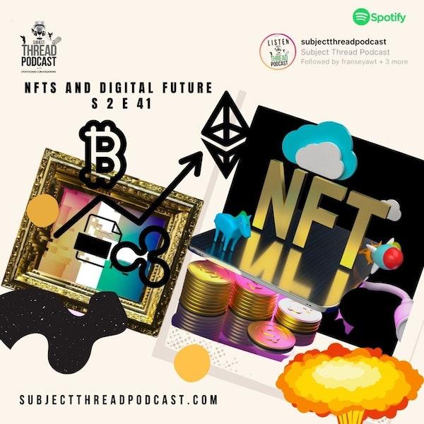 S 2 Episode 41: NFts and Digital Image
