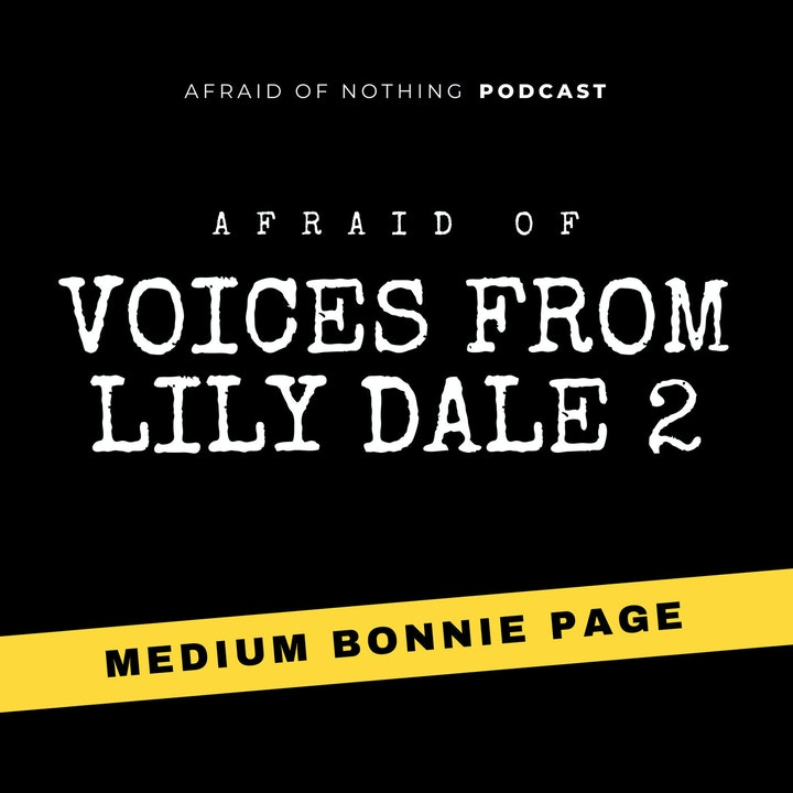 Afraid of Voices from Lily Dale 2