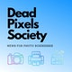 The Dead Pixels Society podcast Album Art