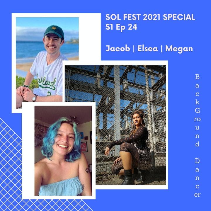 Sol Fest 2021 Special   Jacob, Elsea & Megan