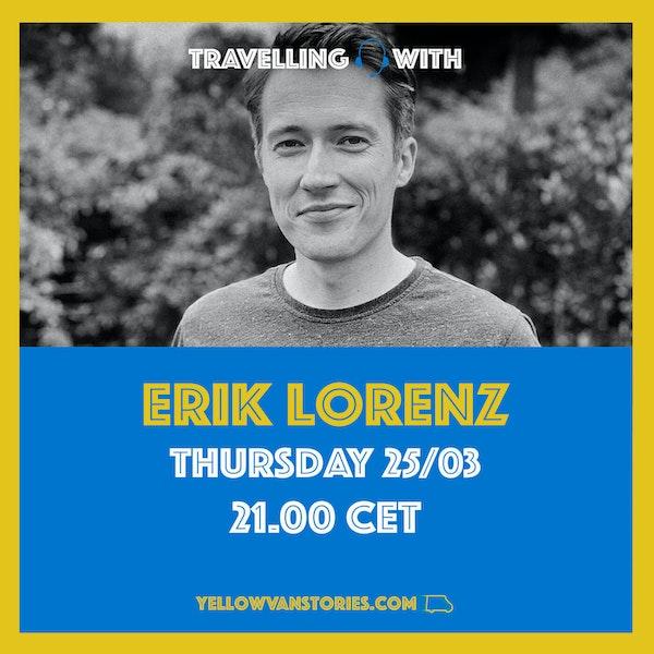 "Erik Lorenz ""A Micro-Adventure"""