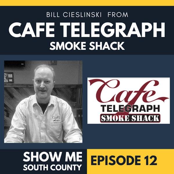 Cafe Telegraph With Bill Cieslinski