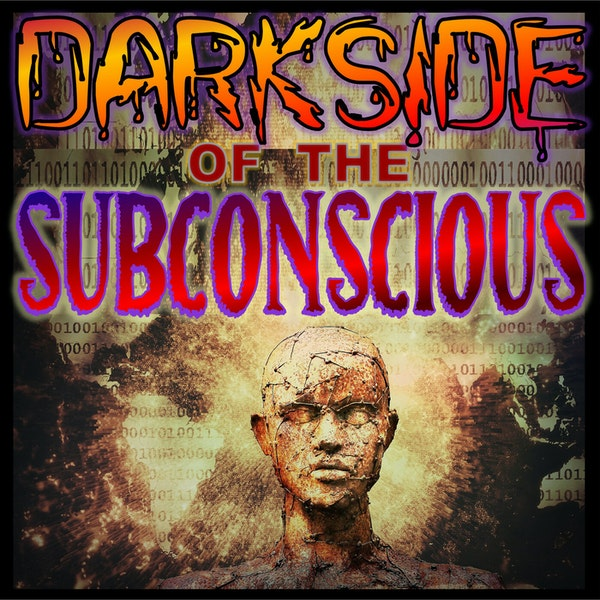 Dark Side of the Subconscious