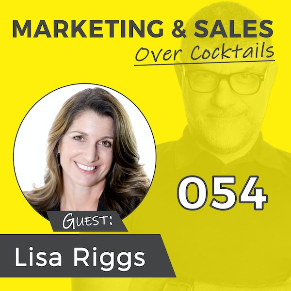 """054: A """"Sock"""" Full of Success with LISA RIGGS Image"""