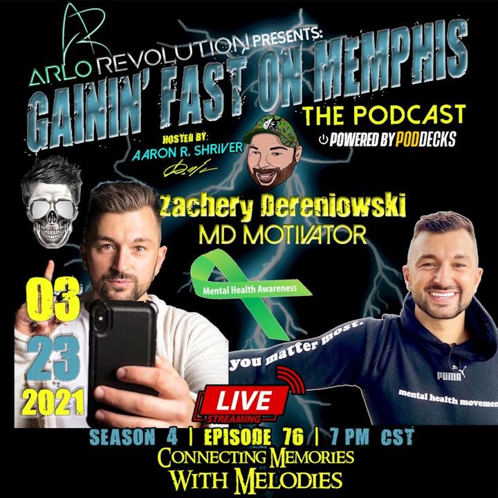 Zachery Dereniowski (MD Motivator on Tik Tok) | Mental Health Advocate