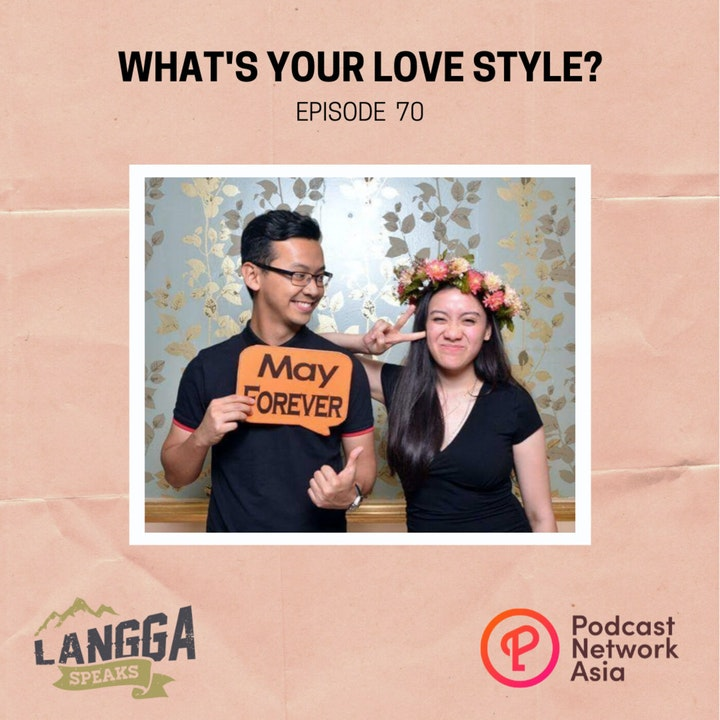 LSP 70: What's Your Love Style?
