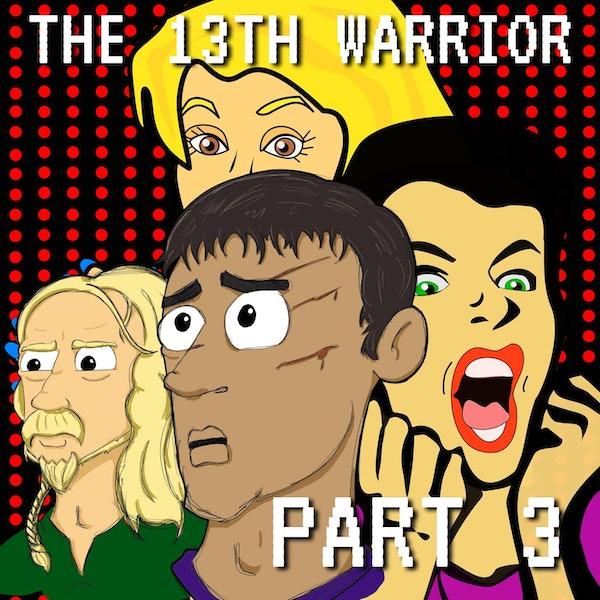 The Thirteenth Warrior Part 3: A Banderas of Merry Men Image
