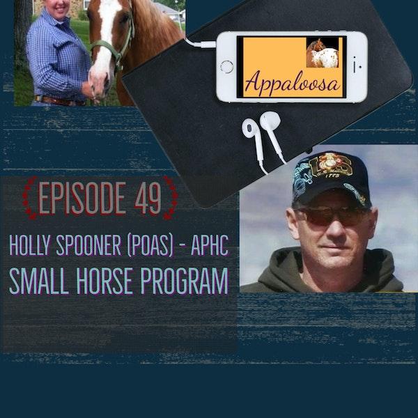 Holly Spooner (POAs) - ApHC Small Horse Program: EP49 Image