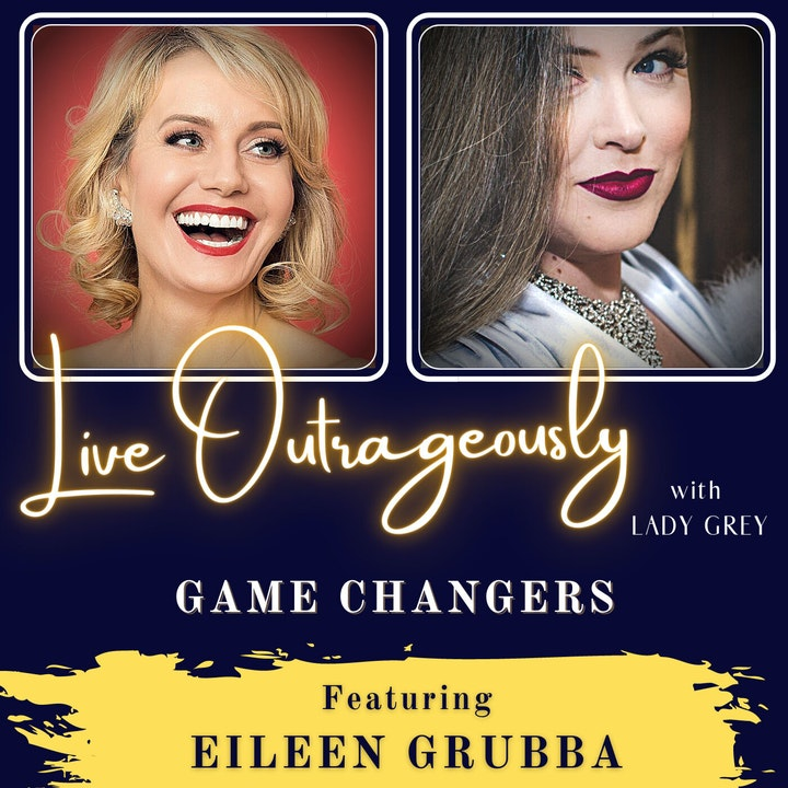 Game Changers with Eileen Grubba