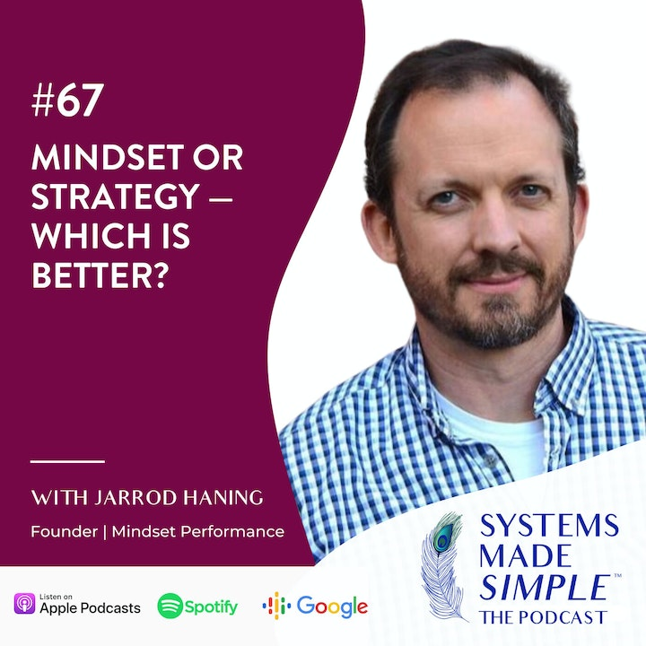 Mindset or Strategy — Which is Better? with Jarrod Haning