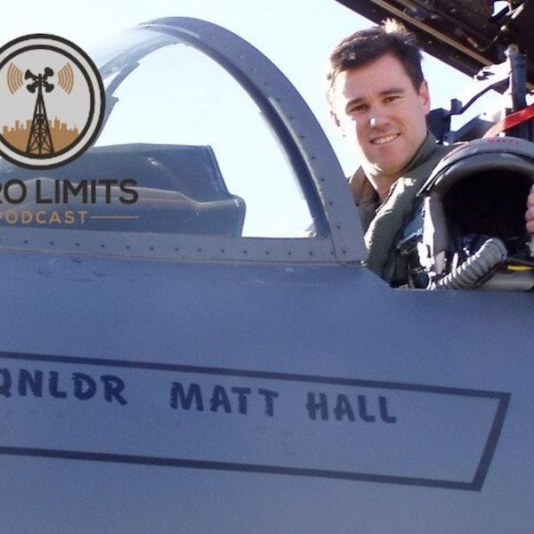Ep. 17 - Matt Hall former RAAF Iraq War Fighter Pilot & Redbull Air Race Champion Image
