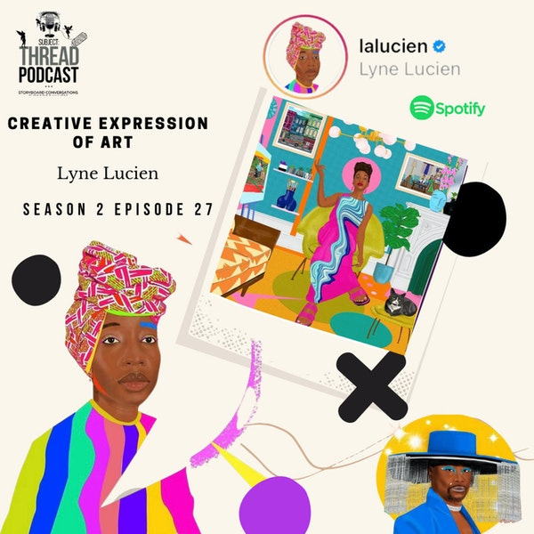 Creative Expression Of Art With Lyne Lucien S 2 E 27 Image