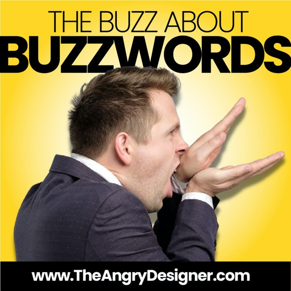 Overused BUZZWORDS & WHY you need to stop using them NOW!!!