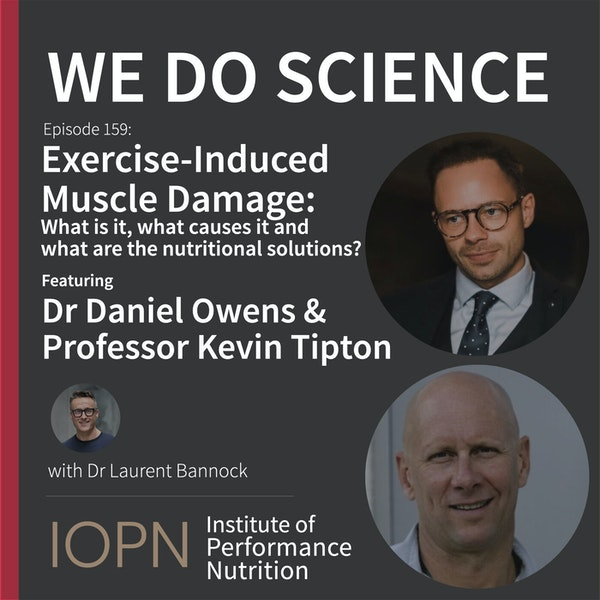 """""""Exercise Induced Muscle Damage: What is it, what causes it and what are the nutritional solutions?"""" with Dr Daniel Owens and Professor Kevin Tipton Image"""
