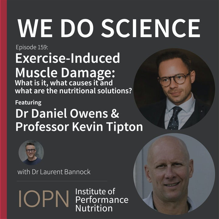 """""""Exercise Induced Muscle Damage: What is it, what causes it and what are the nutritional solutions?"""" with Dr Daniel Owens and Professor Kevin Tipton"""