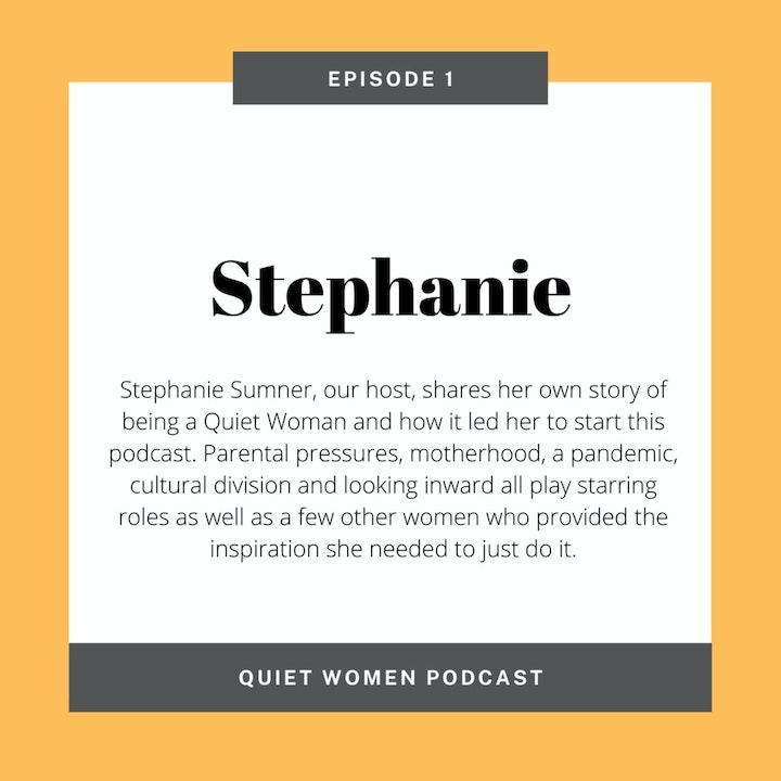 Episode 1 - Stephanie