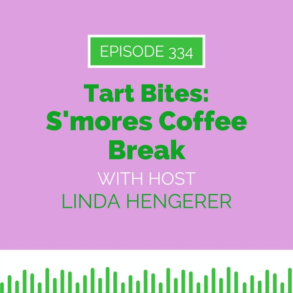 Tart Bites: S'mores Coffee Break