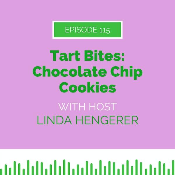 Tart Bites: Chocolate Chip Cookies