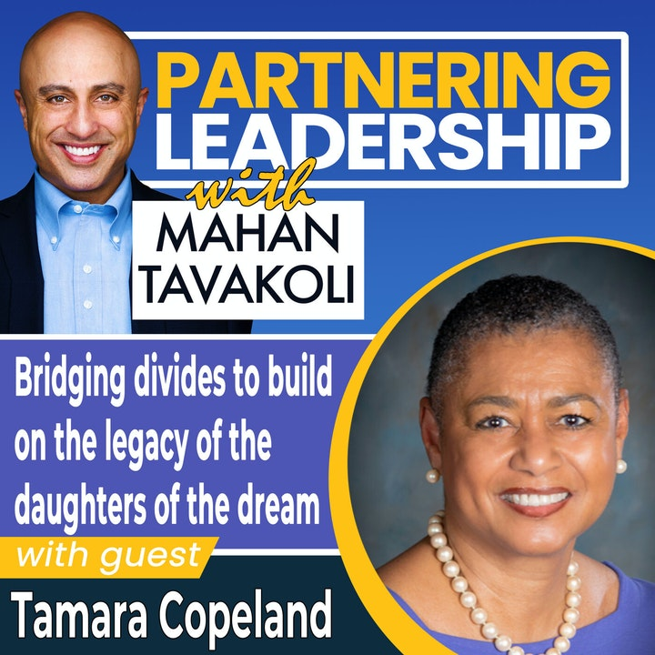 Bridging divides to build on the legacy of the daughters of the dream with Tamara Copeland   Greater Washington DC DMV Changemaker