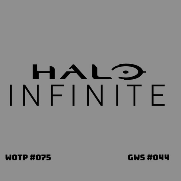 There's more to the Halo Infinite preview than you might think - GWS#044