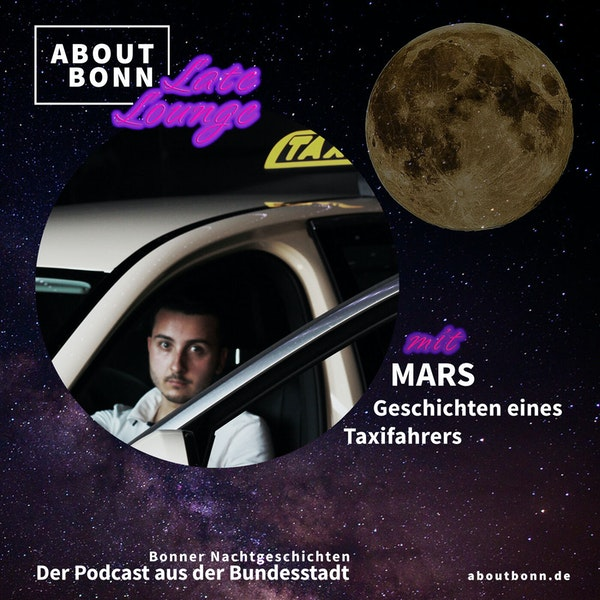 Was erlebst du nachts im Taxi, Mars? (Late Lounge Bonusfolge) Image