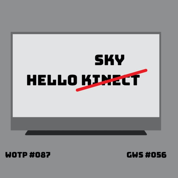 Was the Kinect ahead of the game? - GWS#056