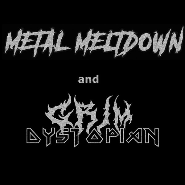 Grim Dystopian vs. Metal Meltdown Image