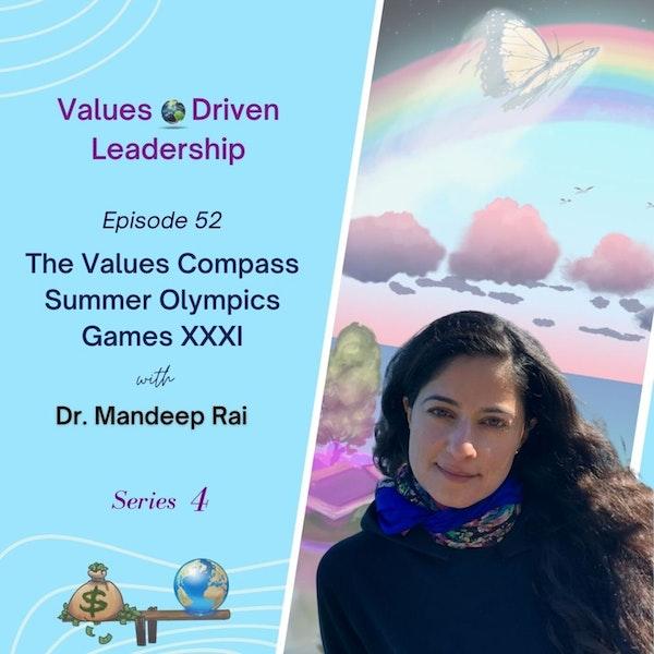 The Values Compass 🌎  Summer Olympics Games XXXI | Dr. Mandeep Rai Image