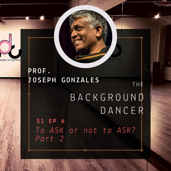 To ASK or not to ASK   Part 2   Joseph Gonzales Image