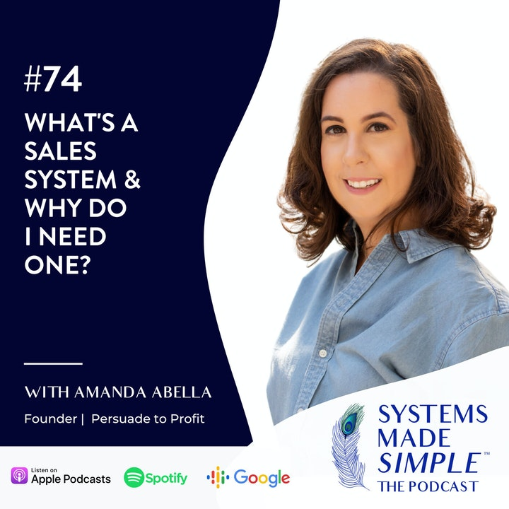 What's a Sales System and Why Do I Need One? with Amanda Abella