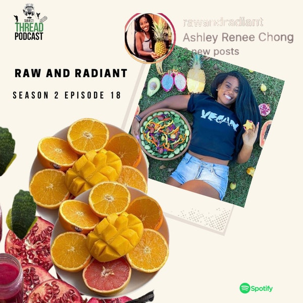 Raw Veganism with Ashley Chong in Charleston, SC S 2 E 18 Image
