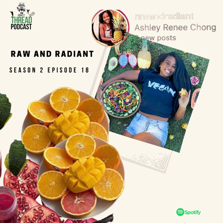 Raw Veganism with Ashley Chong in Charleston, SC S 2 E 18