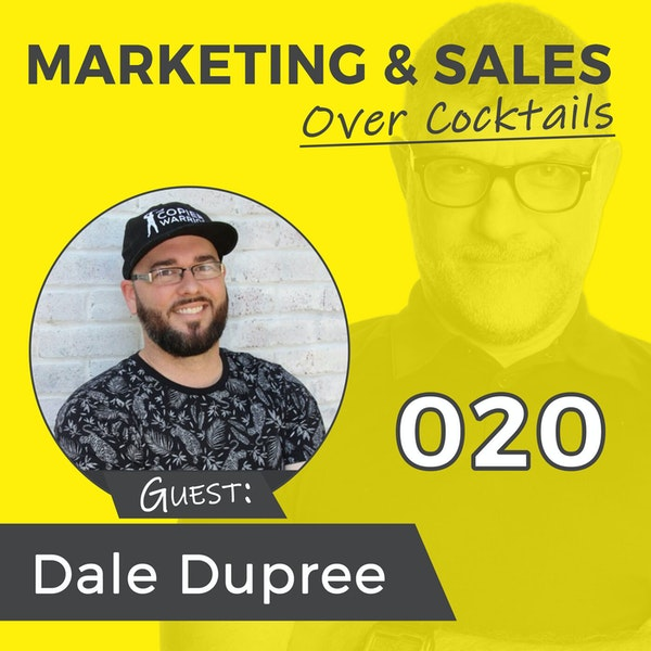 020: Hey Salesperson...No One Wants to Talk to You! with Dale Dupree Image