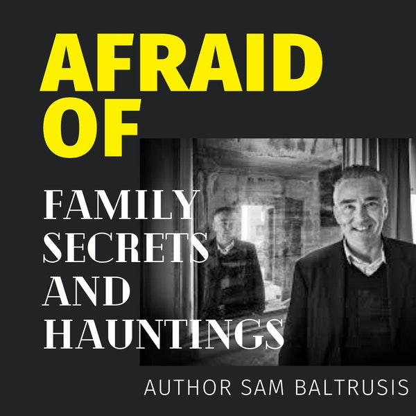 Afraid of Family Secrets and Hauntings Image