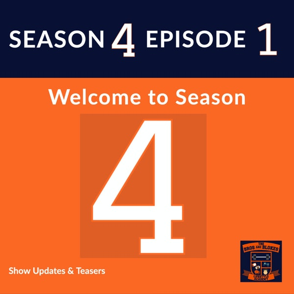Welcome to Season 4! (Show Updates & Teasers)