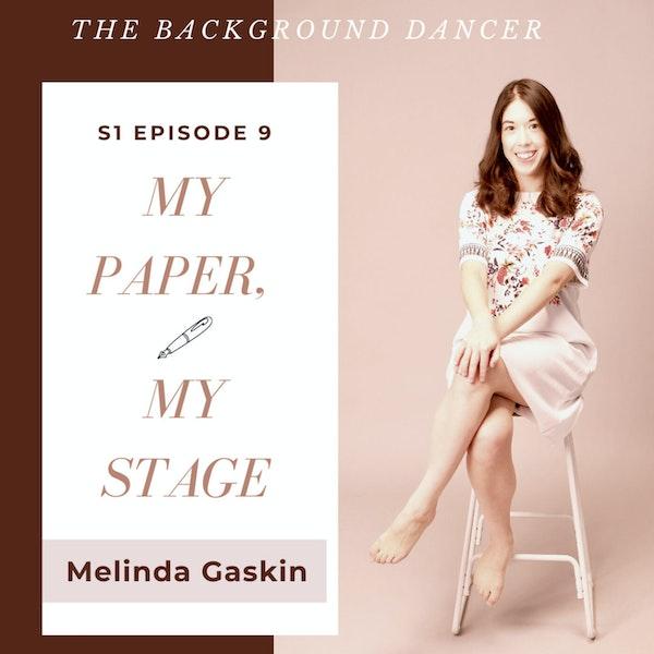 My Paper, My Stage   Melinda Gaskin Image