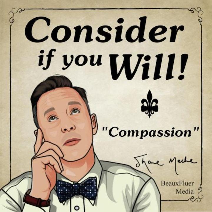 Episode 5 - Compassion