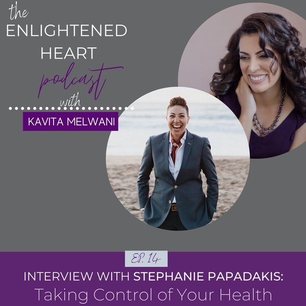 Interview with Stephanie Papadakis: Taking Control of Your Health Image