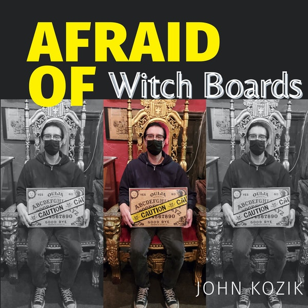 Afraid of Witch Boards Image